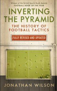 Inverting the Pyramid de Jonathan Wilson